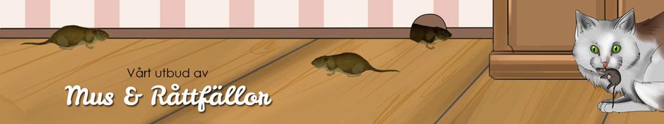 Musfälla & Råttfälla, Avskräckare